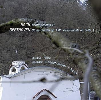 Bach: Contrapunctus XI & Beethoven: String Quartet Op. 132 & Cello Sonata Op. 5 No 1 (Live)