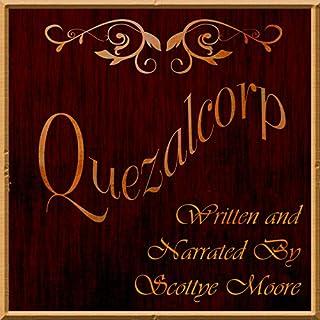 Quezalcorp audiobook cover art