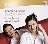Gershwin for Two Pianos (Dig) by George Gershwin (2010-03-09)