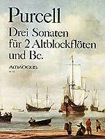 PURCELL - Sonatas (3) para 2 Flautas de Pico Alto (2 Flautas) (2 Violines) y Piano (Pauler/Hess)