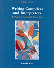 Writing Compilers and Interpreters: An Applied Approach Using C++ (English Edition)