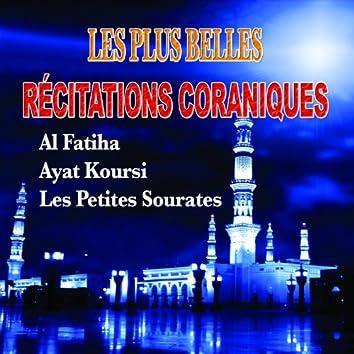 Les plus belles récitations - Al Fatiha, Ayat El Koursi, Les petites sourates - Quran - Coran - Récitation Coranique