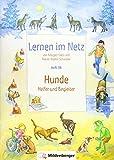 Lernen im Netz, Heft 38: Hunde ? Helfer und Begleiter - Margret Datz