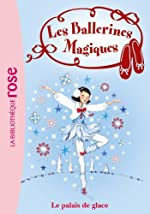 Les Ballerines Magiques 19 - Le palais de glace de Darcey Bussell