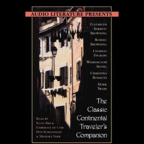 The Classic Continental Traveler's Companion (Unabridged Selections)                   By:                                                                                                                                 Charles Dickens,                                                                                        Washington Irving,                                                                                        Mark Twain,                   and others                          Narrated by:                                                                                                                                 Scott Brick,                                                                                        Gabrielle de Cuir,                                                                                        Don Schlossman,                   and others                 Length: 1 hr and 30 mins     2 ratings     Overall 3.5