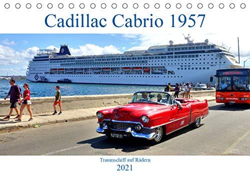 Cadillac Cabrio 1957 - Traumschiff auf Rädern (Tischkalender 2021 DIN A5 quer)
