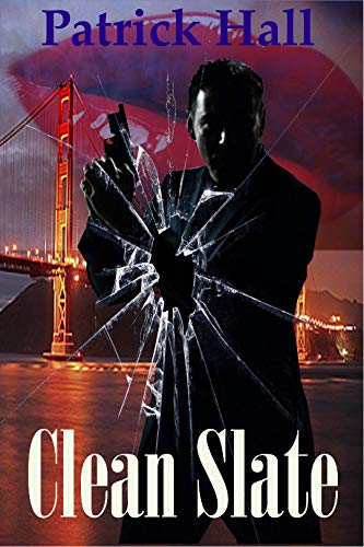 Couverture du livre Clean Slate: A serial killer crime thriller filled with heart stopping suspense. (English Edition)