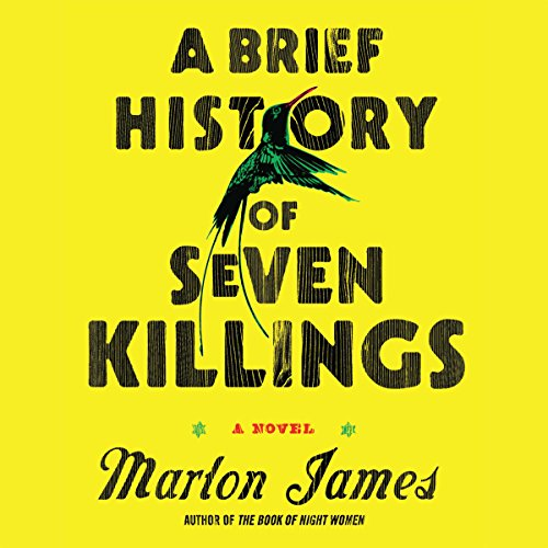 A Brief History of Seven Killings                   Written by:                                                                                                                                 Marlon James                               Narrated by:                                                                                                                                 Robertson Dean,                                                                                        Cherise Boothe,                                                                                        Dwight Bacquie,                   and others                 Length: 26 hrs     15 ratings     Overall 4.2