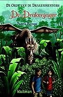 De Drakenjager (De orde van de drakenmenners Book 2)