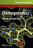 Chemogenomics: Methods and Applications (Methods in Molecular Biology, 575, Band 575) - Edgar Jacoby