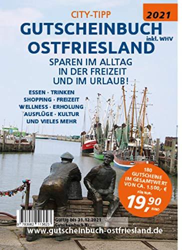 City-Tipp Gutscheinbuch 2021 Ostfriesland inkl. WHV: Sparen im Alltag, in der Freizeit und im Urlaub. Über 190 Gutscheine für die ganze Familie im Wert von über 1500 Euro.