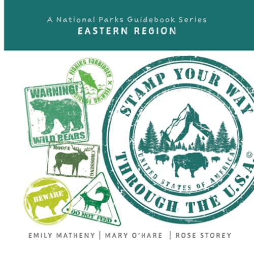 Compare Textbook Prices for Stamp Your Way Through the U.S.A.: A National Parks Guidebook Series: Eastern Region  ISBN 9781072407201 by Matheny, Emily,O'Hare, Mary,Storey, Rose