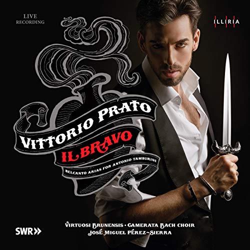 Il Bravo (Belcanto arias for Tamburini)