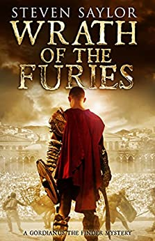 Wrath of the Furies (Roma Sub Rosa Book 15) by [Steven Saylor]