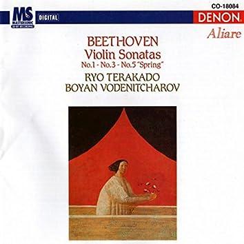 """Ludwig Van Beethoven: Violin Sonatas, No. 1 - No. 3 - No. 5 """"Spring"""""""