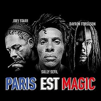 Paris est magic