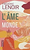 L'Ame du monde (French Edition) by Frederic lenoir(2014-08-21) - French and European Publications Inc - 21/08/2014