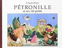 Pétronille et ses 120 petits (édition 2007)