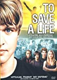 To Save a Life by Sony Pictures Home Entertainment