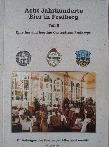 Acht Jahrhunderte Bier in Freiberg
