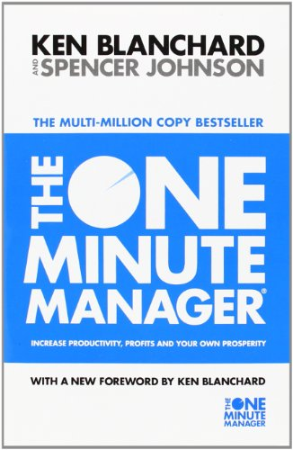 The One Minute Manager: Increase Productivity, Profits and Your Own Prosperityの詳細を見る