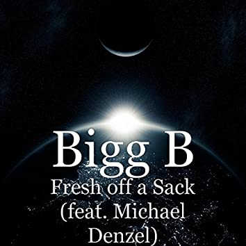 Fresh off a Sack (feat. Michael Denzel)
