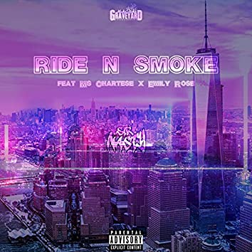 Ride N Smoke