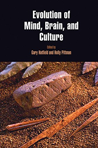 Evolution of Mind, Brain, and Culture (Penn Museum International Research Conferences)
