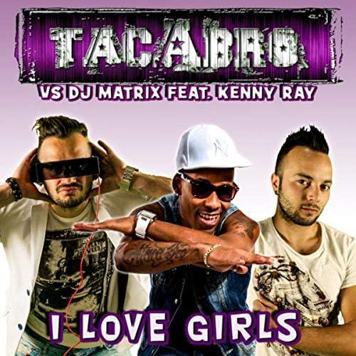 Kenny Ray, Tacabro & DJ Matrix