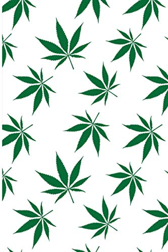 Cannabis Journal: 100 Pages+ Lined Notebook or Journal For Cannabis Lovers
