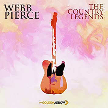 Webb Pierce - The Country Legends