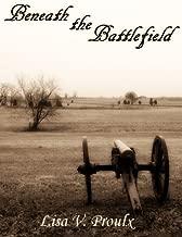Beneath the Battlefield: A Civil War Ghost Story