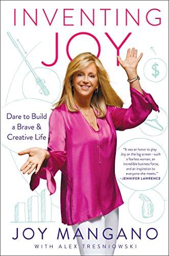 Inventing Joy: Dare to Build a Brave & Creative Life