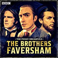 The Penny Dreadfuls - The Brothers Faversham
