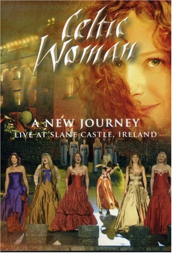 Celtic Woman: A New Journey - Live At Slane Castle