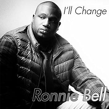 I'll Change