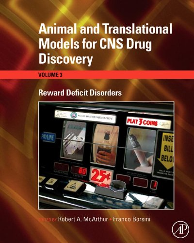 Animal and Translational Models for CNS Drug Discovery: Reward Deficit Disorders (English Edition)