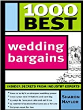 1000 Best Wedding Bargains: Insider Secrets from Industry Experts!