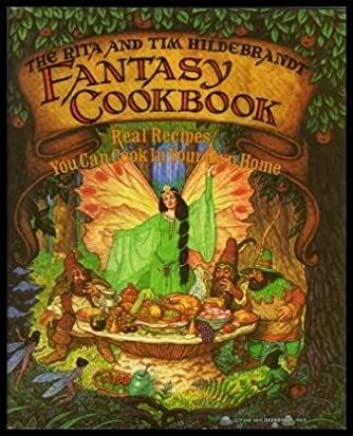 The Fantasy Cookbook by Timothy Hildebrandt (1983-07-01)