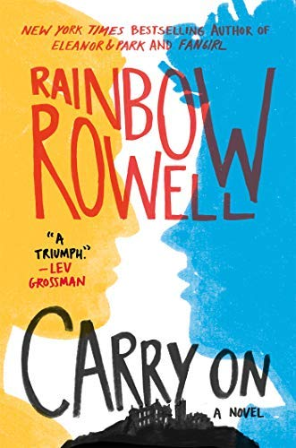 By Rowell, Rainbow Carry on (Simon Snow Series, 1) Hardcover - October 2015