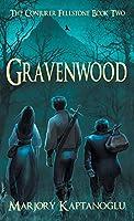 Gravenwood: The Conjurer Fellstone Book Two