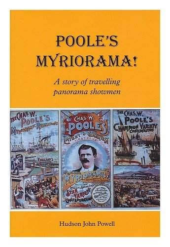 Poole's Myriorama: A Story of Travelling Panorama Showmen