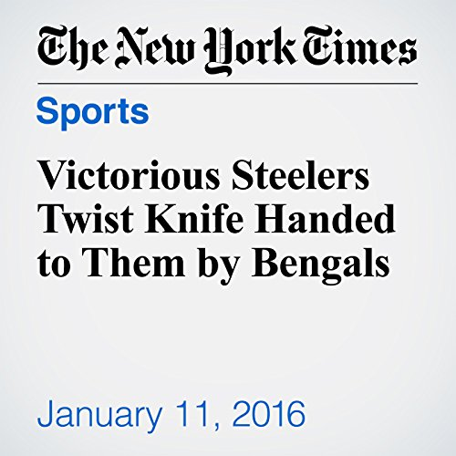 Victorious Steelers Twist Knife Handed to Them by Bengals cover art