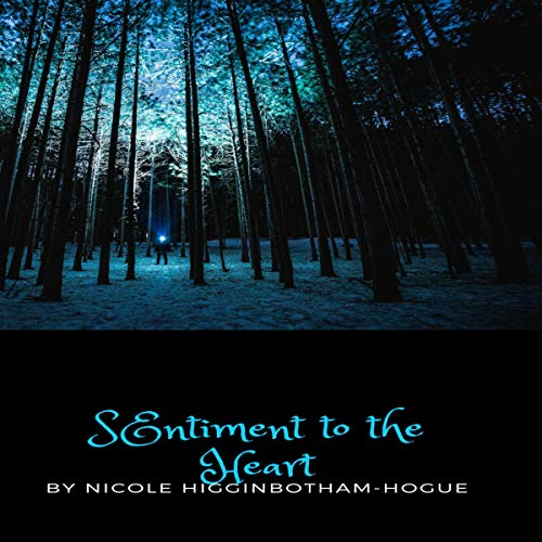 Sentiment to the Heart audiobook cover art