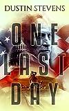 One Last Day: A Suspense Thriller