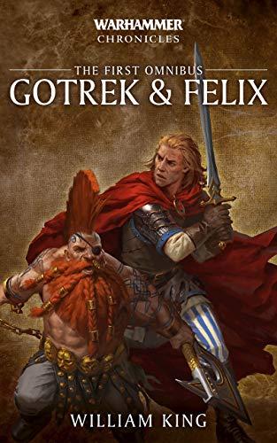 Gotrek & Felix: The First Omnibus (Gotrek and Felix Book 1) (English Edition)