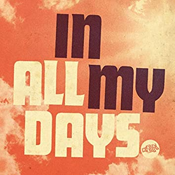 In All My Days