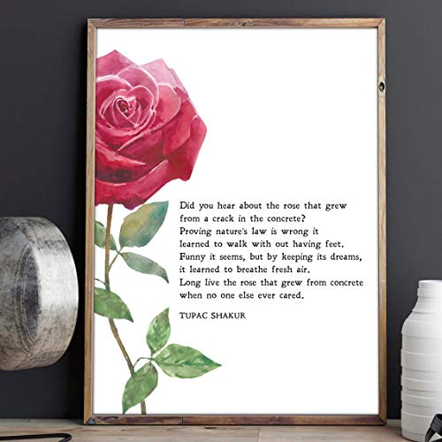 Torenio The Rose That Grew from Concrete   Tu_pac Sha_kur   Poem   Motivation   Inspiration   Print   Wall Art   Minimalist   Quote   Poster - Great Gift 11x17 16x24 24x36 Inch (No Frame)