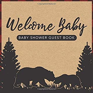 Welcome Baby: Baby Shower Guest Book Lumberjack Mama Bear and Baby Bear Theme (With Bonus Gift Log, Size 8.5x8.5)