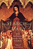 In Search of Mary: The Woman and the Symbol